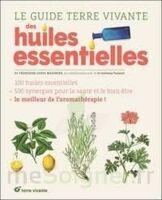 Le guide Terre vivante des huiles essentielles à PARIS